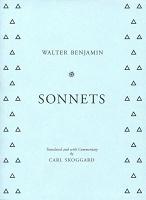 Walter Benjamin and Carl Skoggard:Sonnets