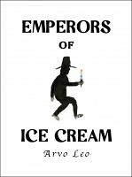 Arvo Leo: Emperors of Ice Cream