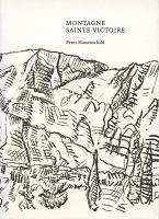 Peter Hauenschild : Montagne Sainte-Victoire