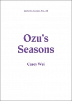 Casey Wei: Ecstatic Essays No. 03: Ozu's Seasons
