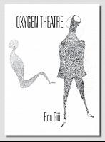 Ron Giii: OxygenTheatre