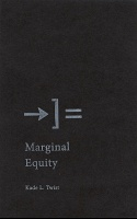 Kade L. Twist: Marginal Equity