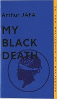 Arthur Jafa and Sharifa Rhodes-Pitts: My Black Death - Arthur Jafa