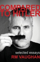 RM Vaughan: Compared toHitler