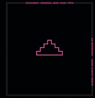 Ziggurat: General Idea 1968-1994