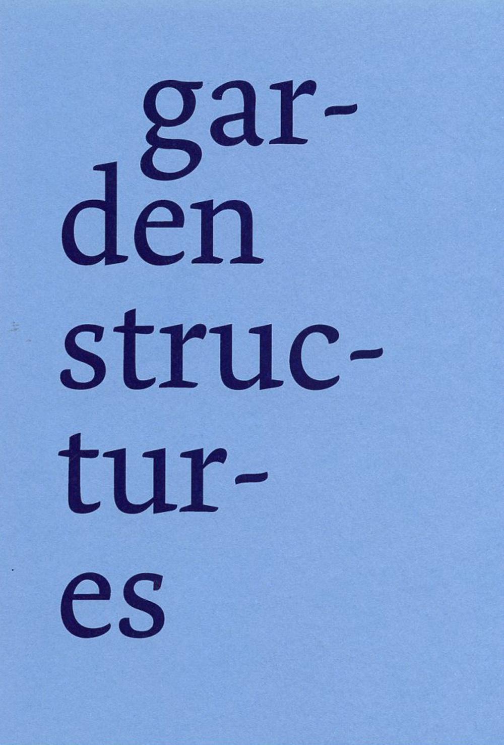Derek Sullivan: garden structures