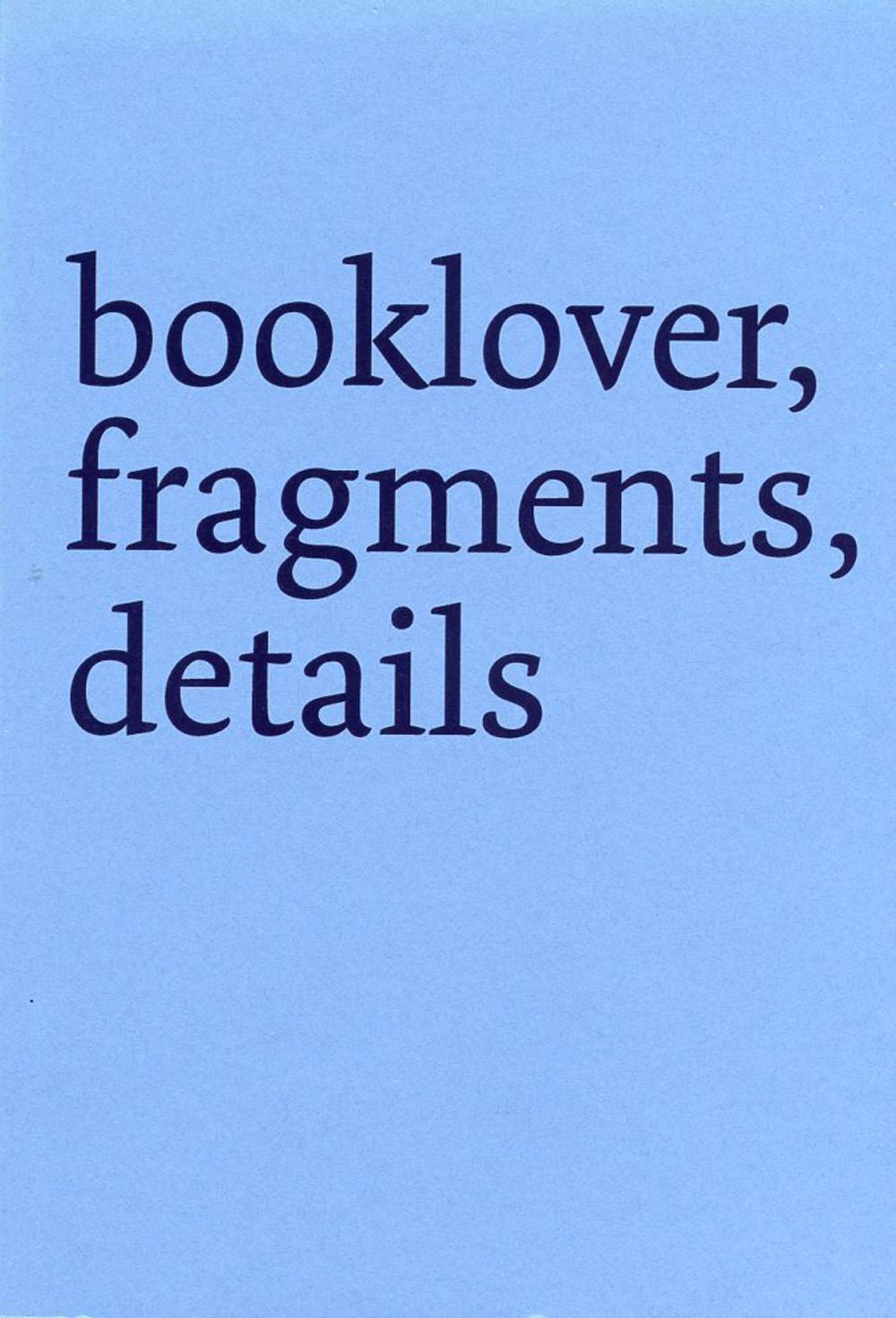 Derek Sullivan: booklover, fragments, details