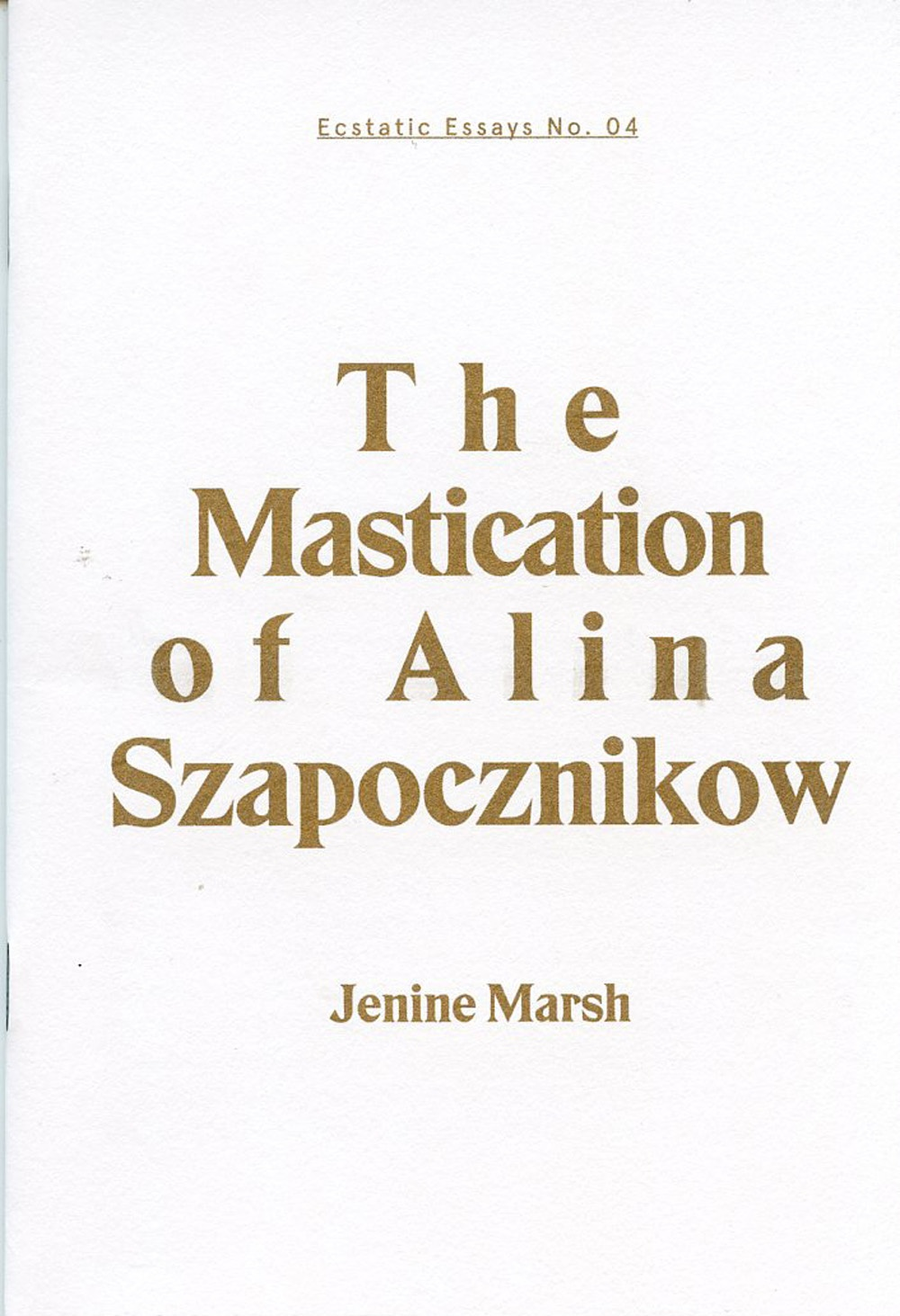 The Mastication of Alina