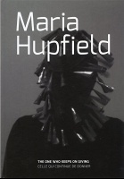 Maria Hupfield: The One Who Keeps On Giving