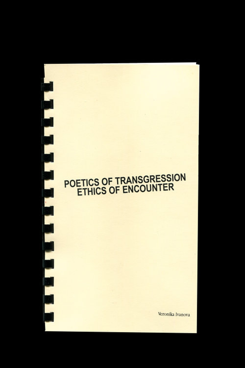 Poetics of Transgression: Ethics of Encounter
