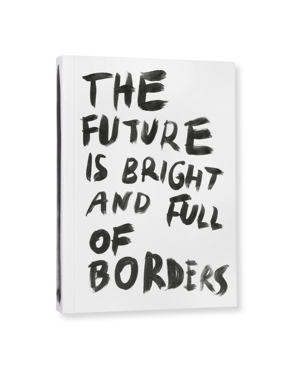 The future is bright and full of borders