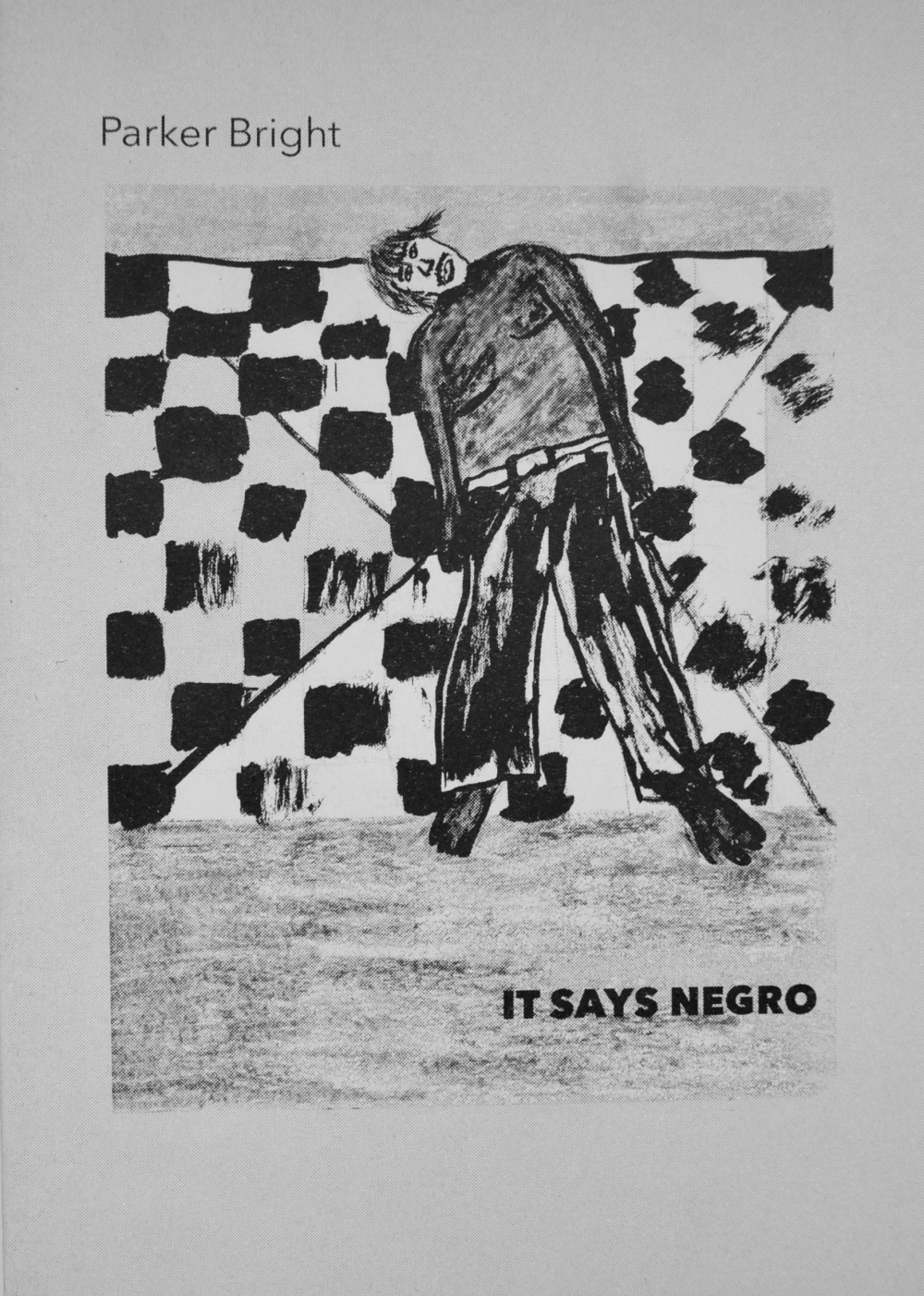 Parker Bright_It Says Negro