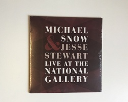Michael Snow and Jesse Stewart: Live At The National Gallery