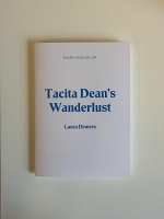 Laura Demers: Ecstatic Essays No. 05: Tacita Dean'sWanderlust