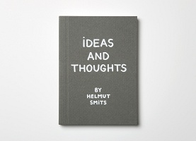 Helmut Smits: Ideas and Thoughts