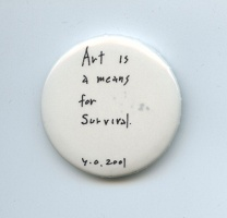 AMP0106 Art is a means for survival (2001/2002), Yoko Ono
