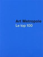 Art Metropole: Le Top 100