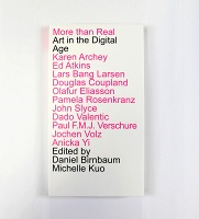 More Than Real: Art in the DigitalAge