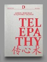 Aeron Bergman, Rafaela Dražić, and Alejandra Salinas:Telepathy