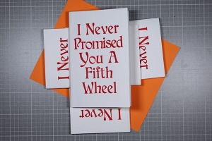 I Never Promised You A Fifth Wheel