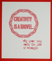 Creativity is a Shovel