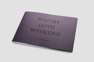 David Severn: Whitby Goth Weekend