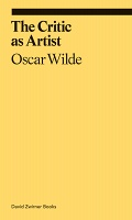 Oscar Wilde: The Critic As Artist