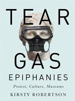 Kirsty Robertson: Tear GasEpiphanies