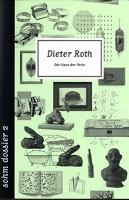 Dieter Roth: Die Haut DerWelt