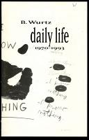 B. Wurtz: Daily Life, 1970-1993