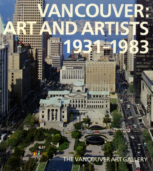 Vancouver: Art and Artists 1931-1983 cover