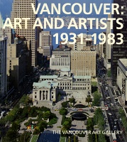 Vancouver: Art and Artists 1931-1983