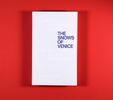 Alexander Kluge  and Ben Lerner : The Snows of Venice
