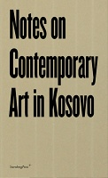 Katharina Schendl: Notes on Contemporary Art in Kosovo