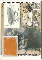 Brian Kennon: Altered Secession Catalogue - Christopher Wool (Josh Smith)