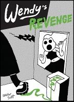 Walter Scott: Wendy'sRevenge