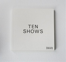 Barb Choit, Sam Durant, Lucy Lippard, and Michael Asher: TenShows