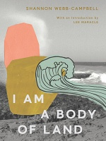 Shannon Webb-Campbell: I Am a Body of Land