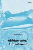 EMILIA-AMALIA Chapbook 1: Affidamento/Entrustment