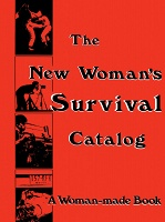 Kirsten Grimstad and Susan Rennie: The New Woman's Survival Catalog