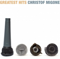 Greatest Hits - Christof Migone (LP)