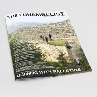 THE FUNAMBULIST 27 // JANUARY-FEBRUARY 2020: LEARNING WITH PALESTINE