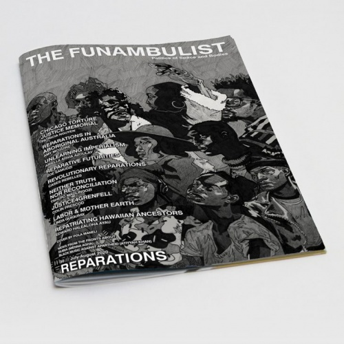 THE FUNAMBULIST 30 // JULY-AUGUST 2020: REPARATIONS