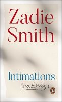 Zadie Smith: Intimations