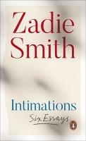 Zadie Smith:Intimations