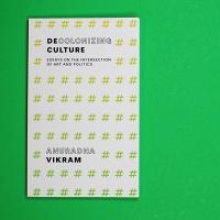 Anuradha Vikram: DecolonizingCulture