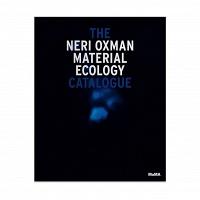 Paola Antonelli, Irma Boom, Anna Burckhardt, and Neri Oxman: Neri Oxman: MaterialEcology