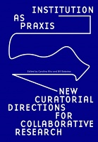 Bill Balaskas and Carolina Rito: Institution as Praxis