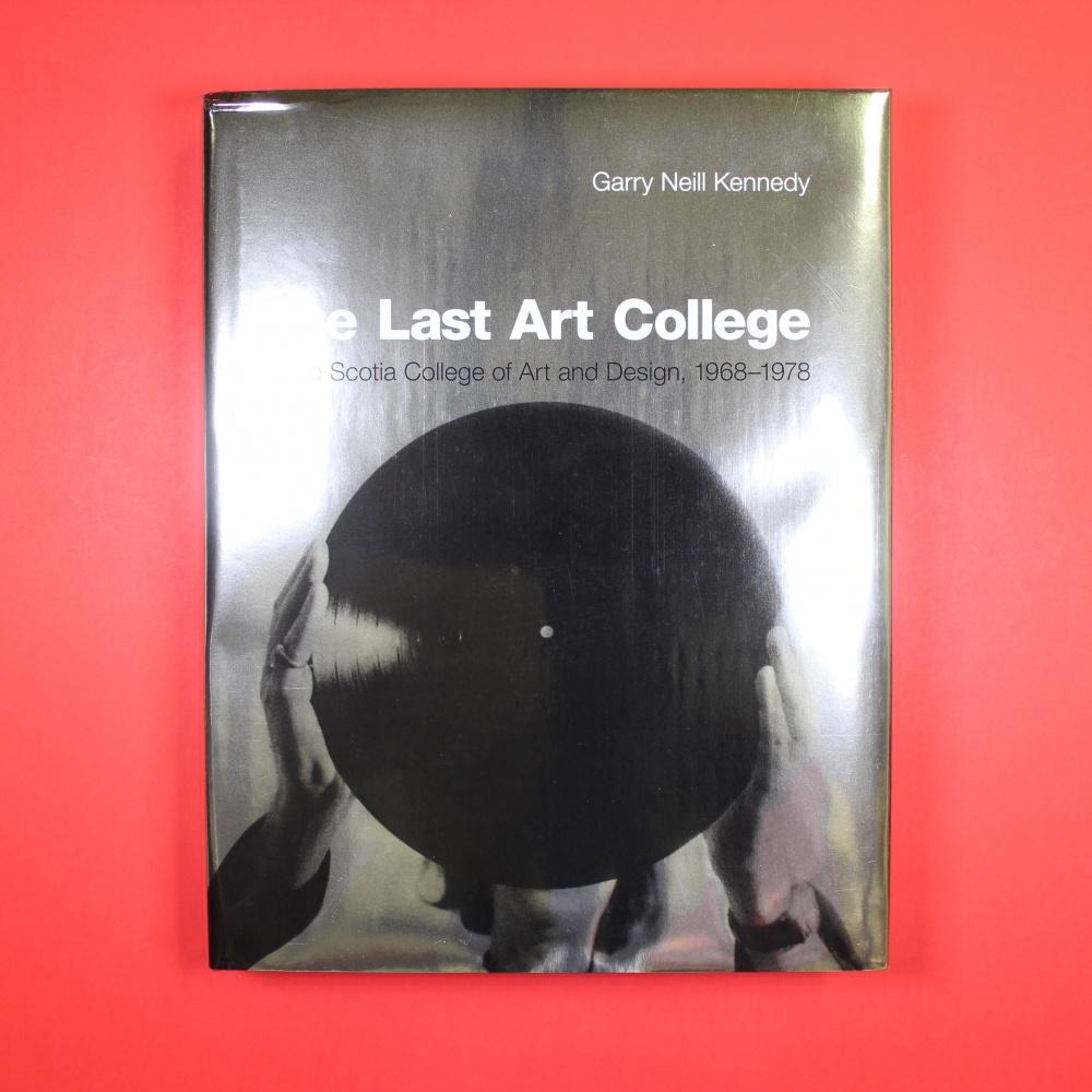 The Last Art College Nova Scotia College of Art and Design