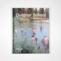 Diane Borsato and Amish Morrell: OutdoorSchool